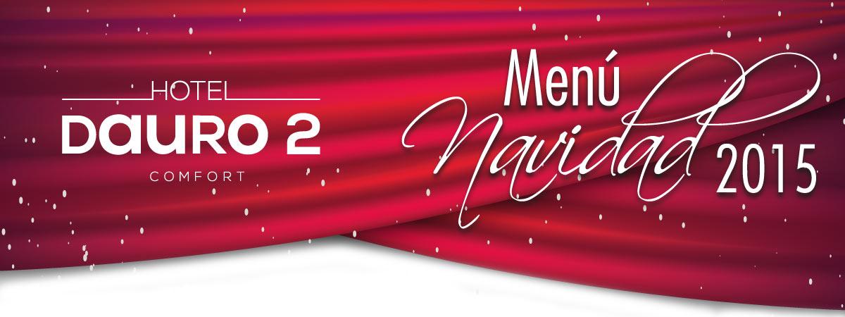 Reservas y menús para navidad en Hotel Comfort Dauro 2